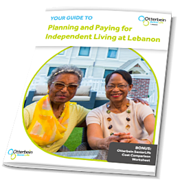 Your Guide to Planning and Paying for Independent Living at Lebanon